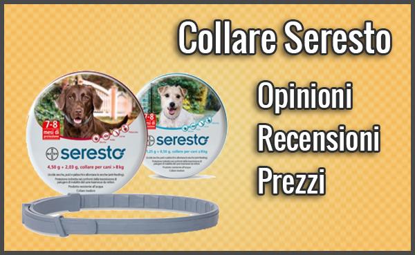 Collare Seresto – Opinioni, Recensioni, Prezzo (Novembre 2018)