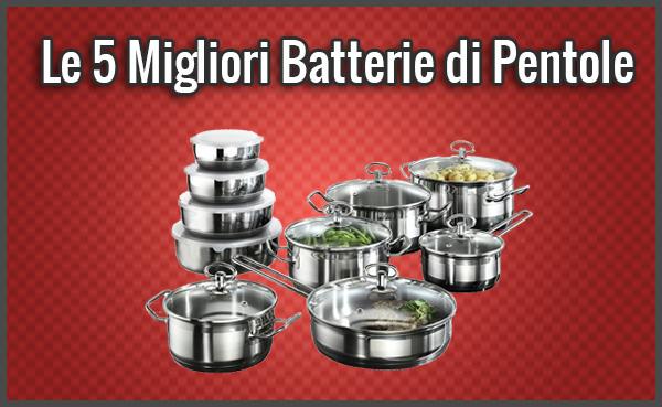 Le 5 migliori batterie di pentole opinioni recensioni for Piastra induzione ikea