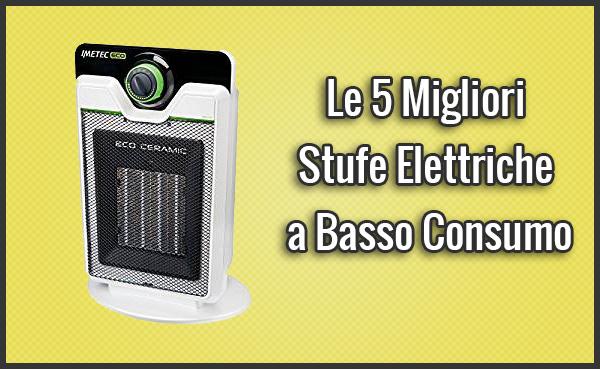 Emejing stufe elettriche prezzi images - Stufa alogena basso consumo ...