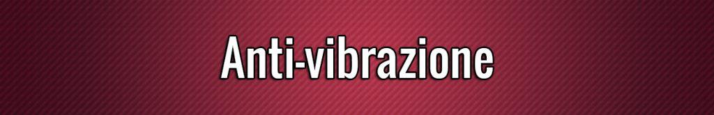 Anti-vibrazione
