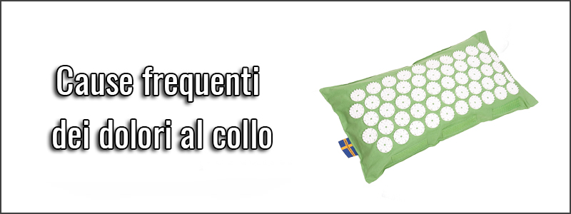 Cause frequenti dei dolori al collo