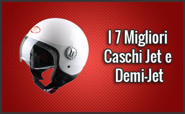 Migliori Caschi Jet e Demi-Jet per Moto e Scooter