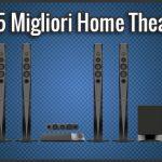 Le 5 migliori home theatre