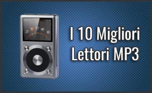 Qual è il Miglior Lettore MP3? – Opinioni, Recensioni, Prezzi (Febbraio 2018)