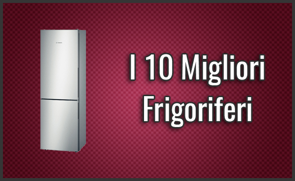 I 7 Migliori Frigoriferi Americani / Side by Side - Recensioni (Apr ...