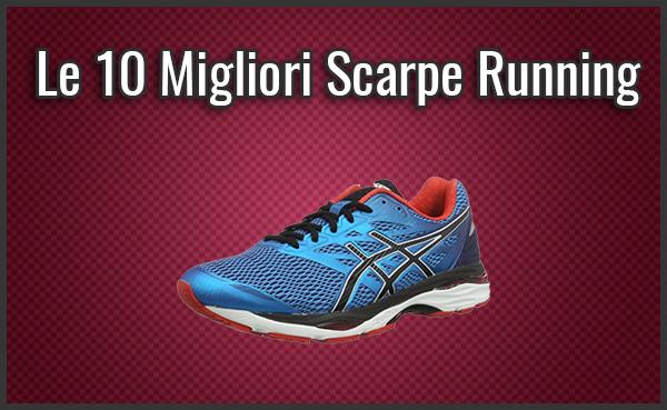 5b12fdf518250c Le 10 Migliori Scarpe Running – Opinioni, Recensioni (Lugl. 2019)