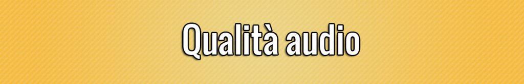 Qualita audio
