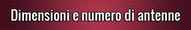 Dimensioni e numero di antenne