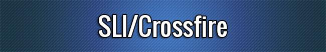 SLI Crossfire