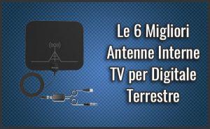 Qual è la Migliore Antenna Interna TV per Digitale Terrestre? – Opinioni, Recensioni, Prezzi (Gennaio 2019)