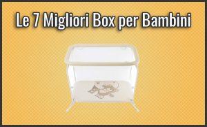Qual è il Miglior Box per Bambini (Bimbi e Neonati)? – Opinioni, Recensioni, Prezzi (Settembre 2018)