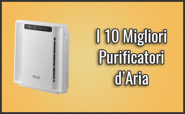 I 10 migliori purificatori ionizzatori d aria per casa - Miglior disinfettante per casa ...