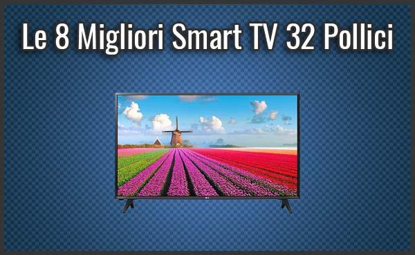 tv 4k 32 pollici smart tv con wifi  Le 8 Migliori Smart TV da 32 Pollici (anche 4K) - Opinioni ...