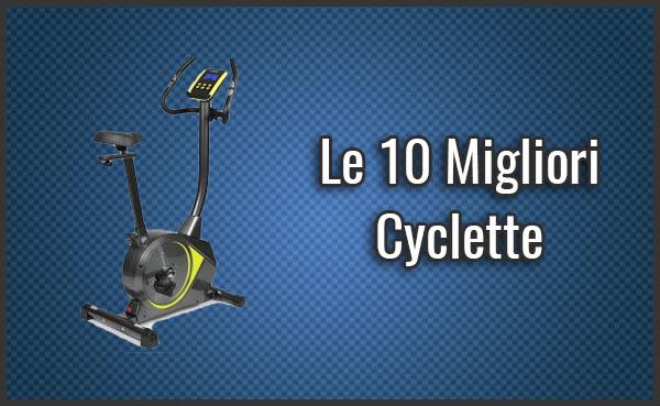 Qual è la Migliore Cyclette? - Opinioni, Recensioni, Prezzi (Settembre 2019)