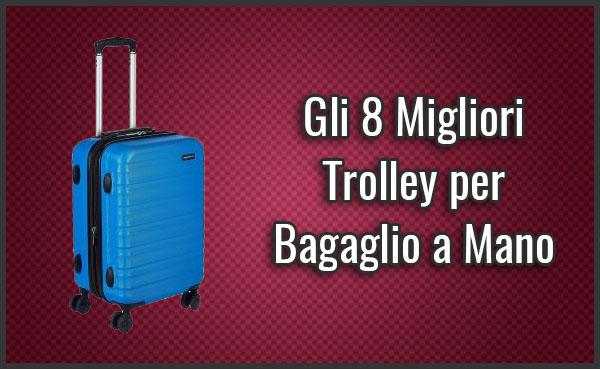migliore-trolley-per-bagaglio-a-mano-leggero