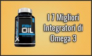 Quali sono il Migliori Integratori di Omega 3? – Opinioni, Recensioni, Prezzi (Gennaio 2019)