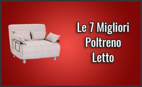 Le 7 Migliori Poltrone Letto - Opinioni, Recensioni ...