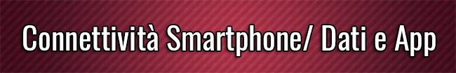Connettività Smartphone Dati e App