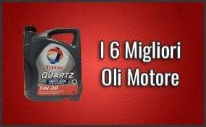 Qual è il Miglior Olio Motore? (5W-30, 5W-40) – Opinioni, Recensioni, Prezzi (Settembre 2018)
