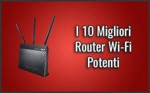 """Qual è il Miglior Router Wi-Fi Potente? – Opinioni, Recensioni, Prezzi (Ottobre 2018)"""""""
