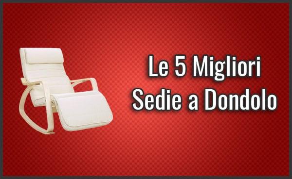 Le 5 Migliori Sedie a Dondolo Moderne - Opinioni, Recensioni (Dic. 2018)