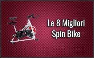 Qual è la Migliore Spin Bike? – Opinioni, Recensioni, Prezzi (Settembre 2018)