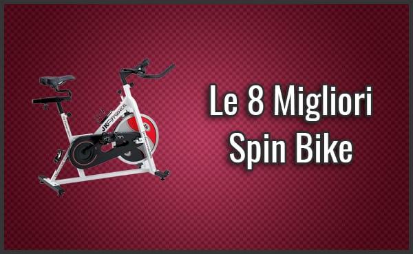 Qual è la Migliore Spin Bike? - Opinioni, Recensioni, Prezzi (Agosto 2019)