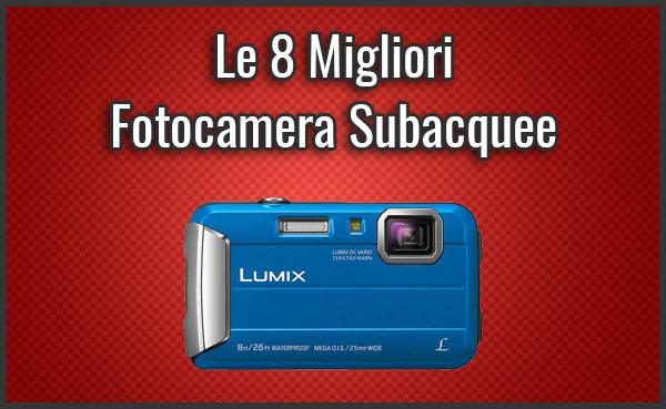 Qual è la Migliore Fotocamera Subacquea (Macchina Fotografica)? - Recensioni, Opinioni (Dicembre 2019)