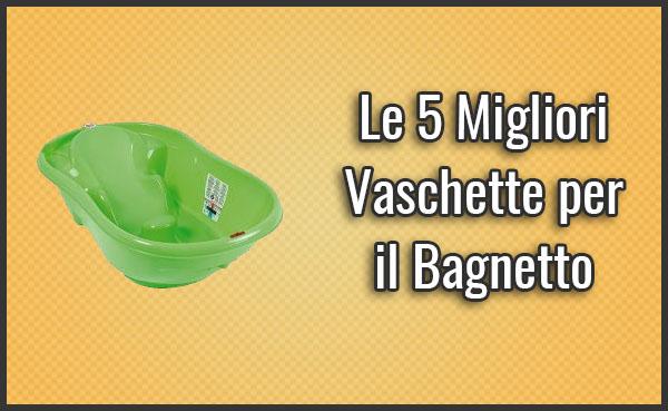 Le 5 migliori vaschette per il bagnetto per neonati e for Vaschette per tartarughe prezzi