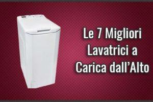 Qual è la Migliore Lavatrice a Carica dall'Alto? – Recensioni, Opinioni, Prezzi (Gennaio 2019)