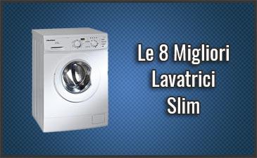 Le 8 Migliori Lavatrici Slim Opinioni Recensioni Prezzi Aprile