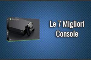 Qual è la Migliore Console per Videogiochi? - Opinioni, Recensioni, Prezzi (Agosto 2019)