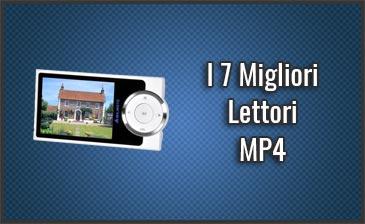 Qual è il Miglior Lettore MP4 - Opinioni, Recensioni, Prezzi (Giugno 2019)