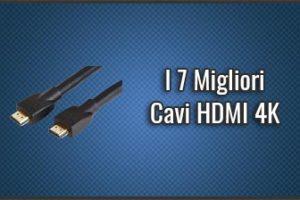 Qual è il Miglior Cavo HDMI 4K? – Per TV, PS4, … (Febbraio 2019)
