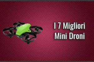 Qual è il Miglior Mini Drone? - Piccoli e Pieghevoli, Recensioni, Prezzi (Luglio 2019)