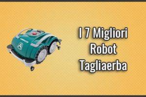 Qual è il Miglior Robot Tagliaerba Automatico? - Recensioni, Opinioni, Prezzi (Luglio 2019)