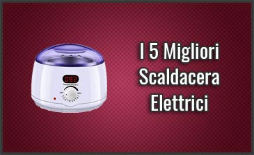 Migliori-Scaldacera-Elettrici