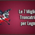 Migliori-Troncatrici-per-Legnox