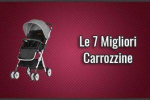 Qual è la Miglior Carrozzina per Bambini e Neonati? - Opinioni, Recensioni, Prezzi (Giugno 2019)