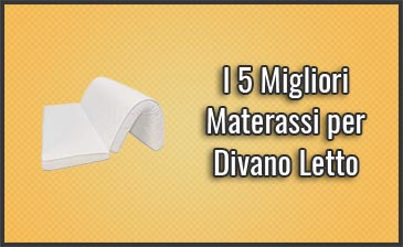 Materassi Per Divano Letto Prezzi.I 5 Migliori Materassi Per Divano Letto Recensioni Prezzi Dic 2018