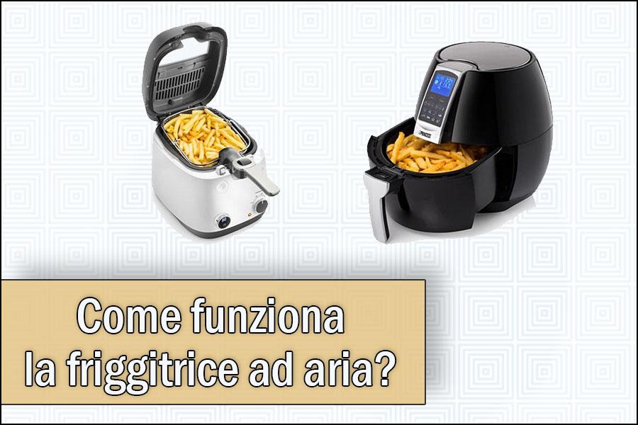 come-funziona-la-friggitrice-ad-ariaa1