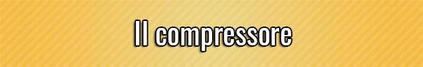 il-compressore