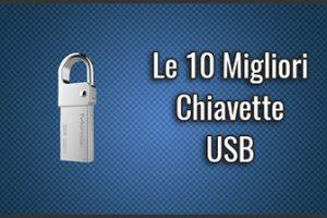 Qual è la Miglior Chiavetta / Penna USB? - Opinioni, Recensioni, Prezzi (Dicembre 2019)