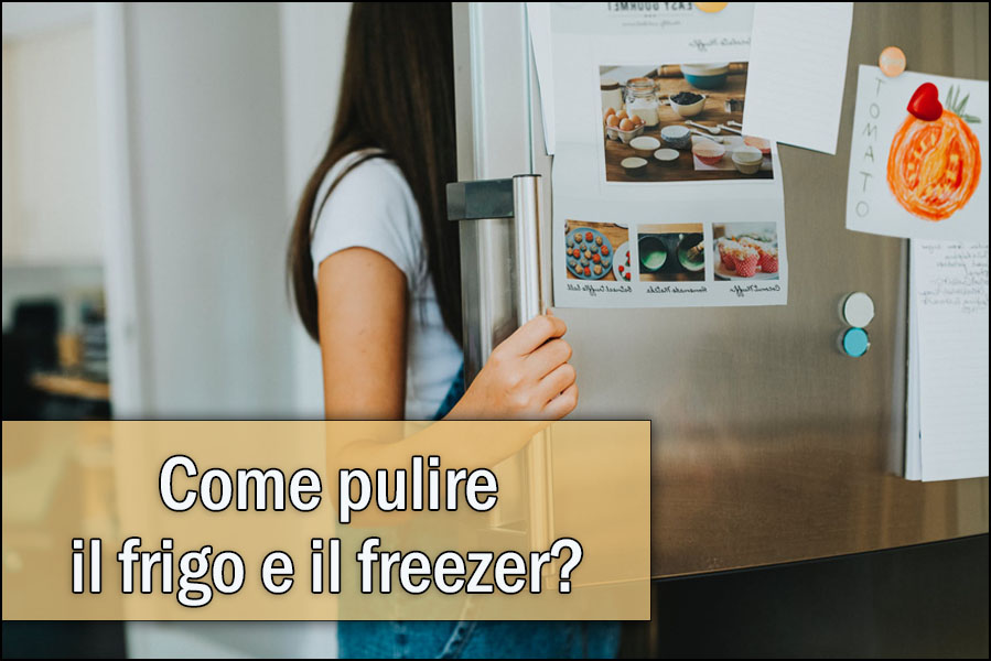 come-pulire-il-frigo-e-freezer