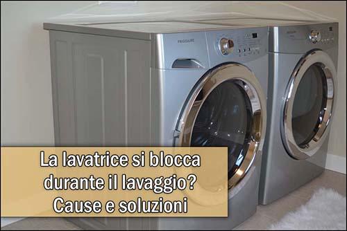 lavatrice-si-blocca-durante-il-lavaggio