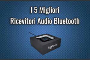 Qual è il Miglior Ricevitore / Trasmettitore Audio Bluetooth? – Per TV, Casse o Auto, Opinioni, Recensioni (Aprile 2019)