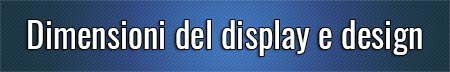 Dimensioni-del-display-e-design