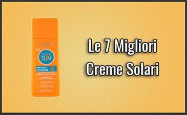 7efccc7e67 Le 7 Migliori Creme Solari – Opinioni, Recensioni, Prezzi (Luglio 2019)