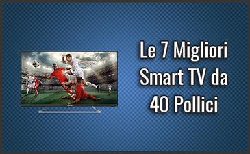 migliore-smart-tv-da-40-pollici