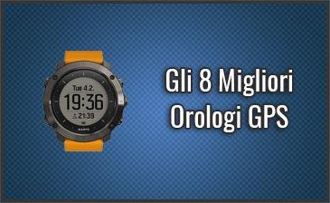 Qual è il Miglior Orologio GPS? – Per Running, Trekking, ..., Opinioni, Recensioni, Prezzi (Giugno 2019)